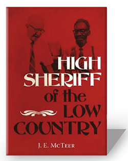 High Sheriff of the Low Country by J.E. McTeer
