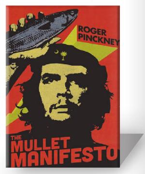 The Mullet Manifesto by Roger Pinckney